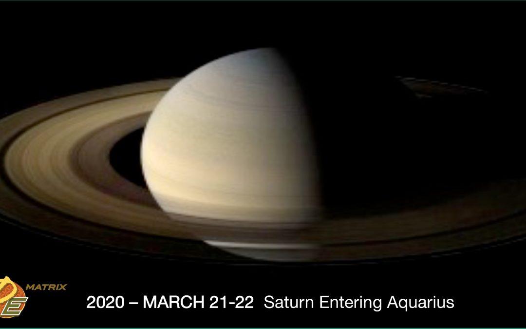 Saturn Entering Aquarius – March 2020