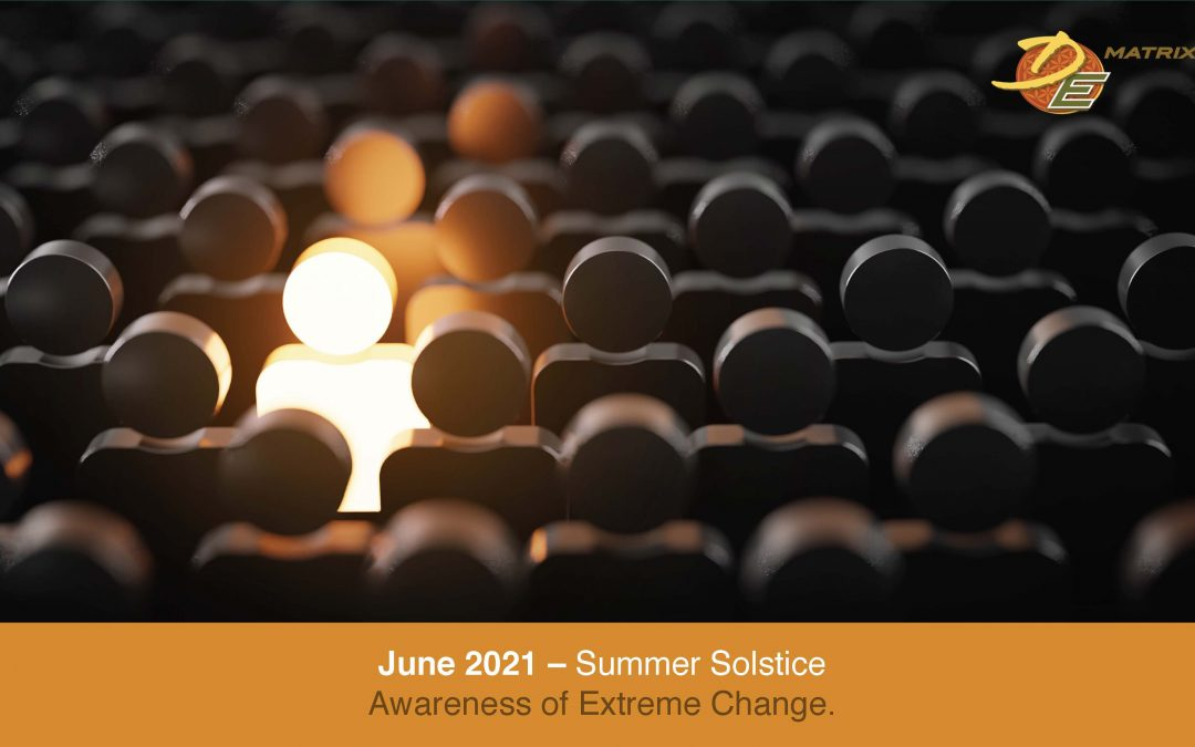 The Summer Solstice Brings Awareness of Extreme Change