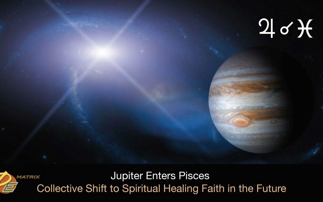 Jupiter Enters Pisces